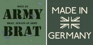 Made in Germany Army Brat Green British Union Flag My Story